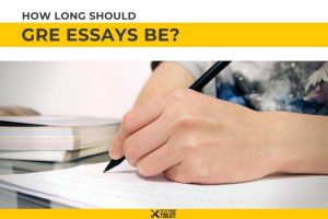 How Long Should GRE Essays Be