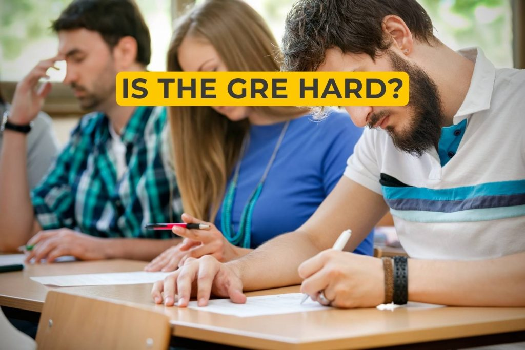 Is the GRE Hard?