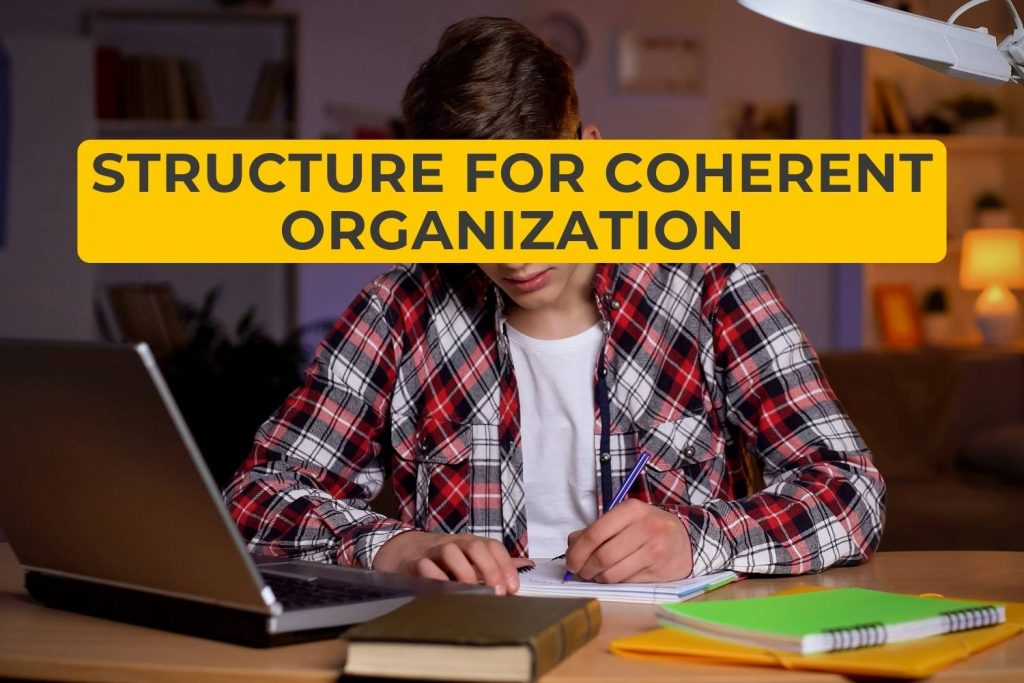 Structure for Coherent Organization