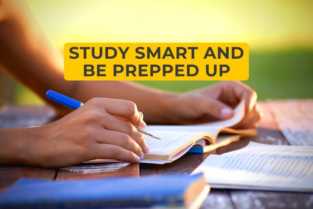 Study Smart And Be Prepped Up