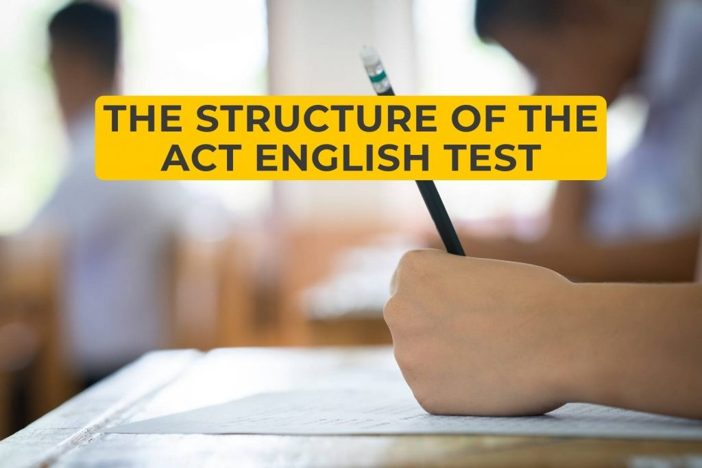 The Structure Of The ACT English Test