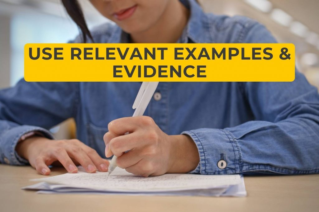 Use Relevant Examples & Evidence