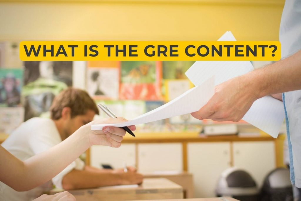 What Is the GRE Content?