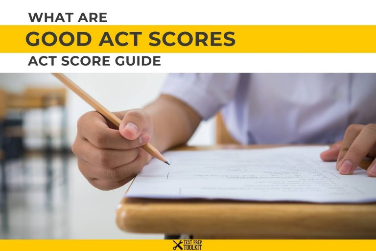 What are Good ACT Scores