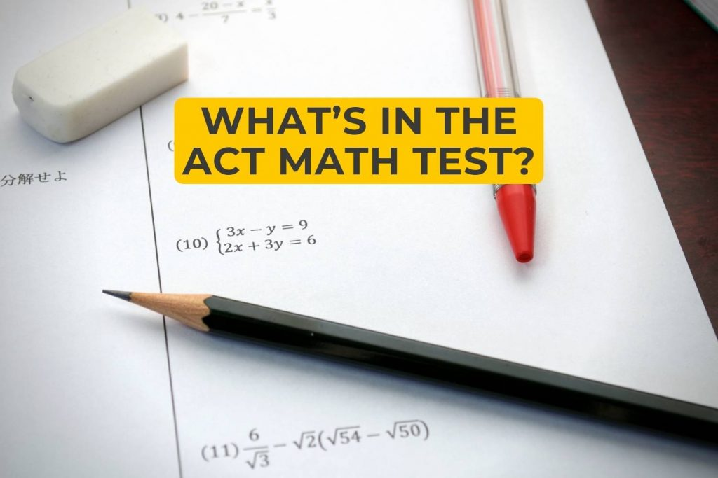 What's In The ACT Math Test?