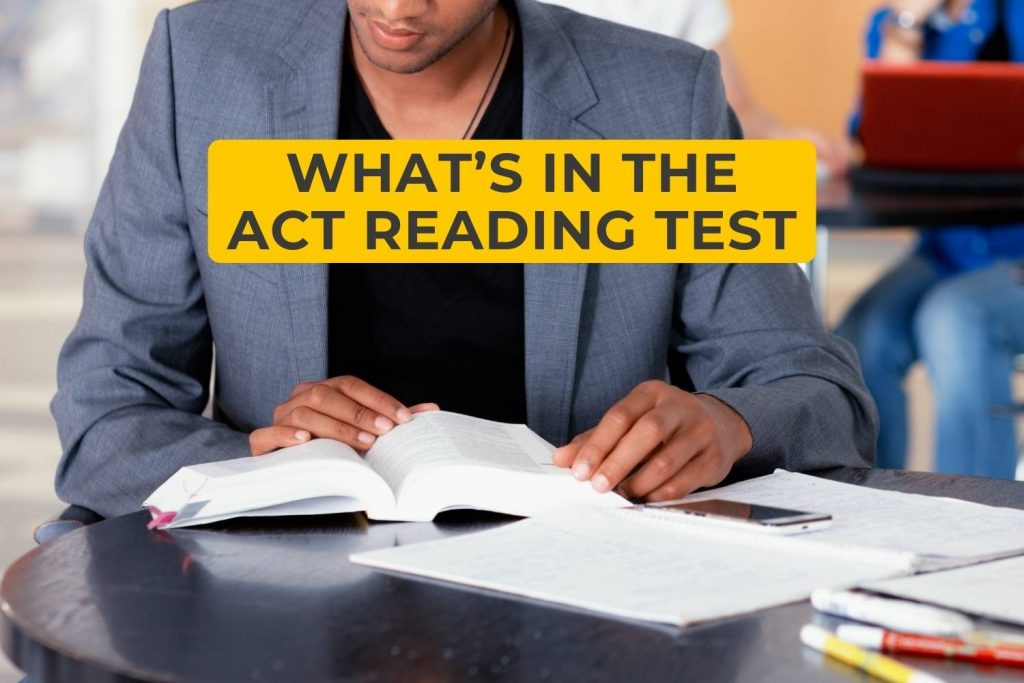 What's In The ACT Reading Test