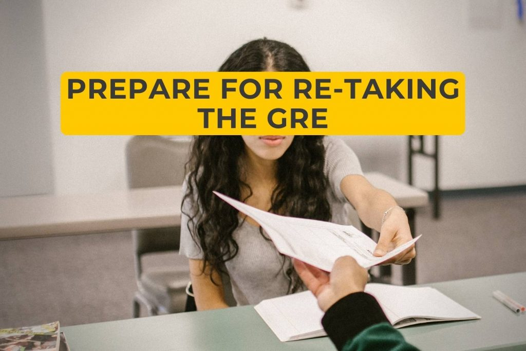 What's the Best Way to Prepare for Re-Taking the GRE?