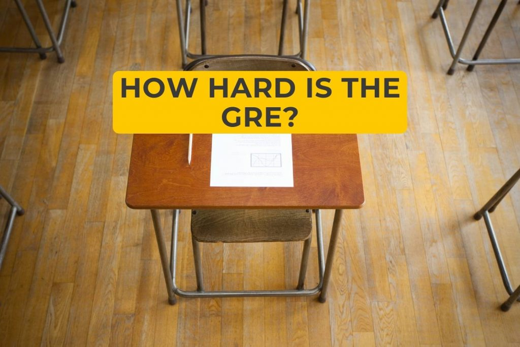 How Hard Is The GRE?