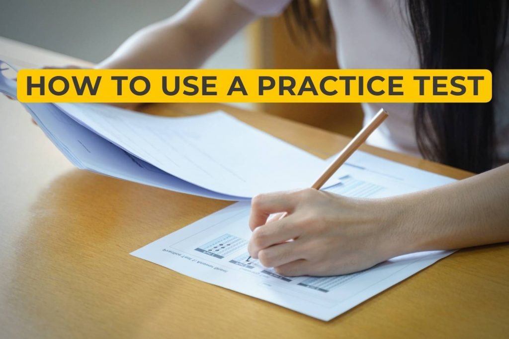 how to use a practice test