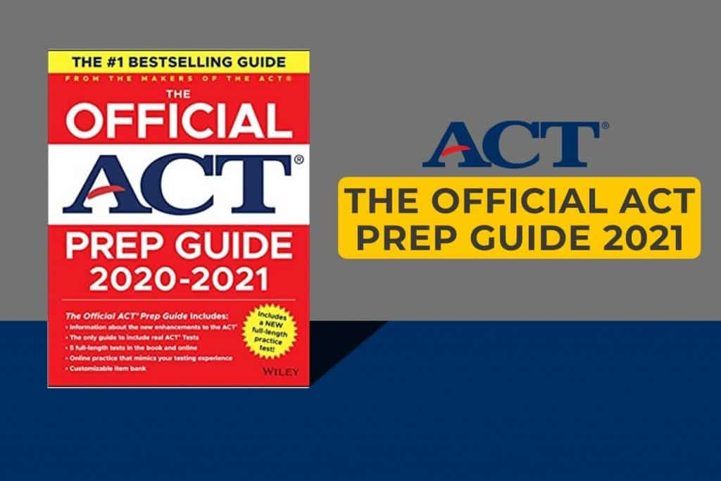 The Official ACT prep guide 2021