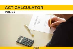 ACT Calculator Policy