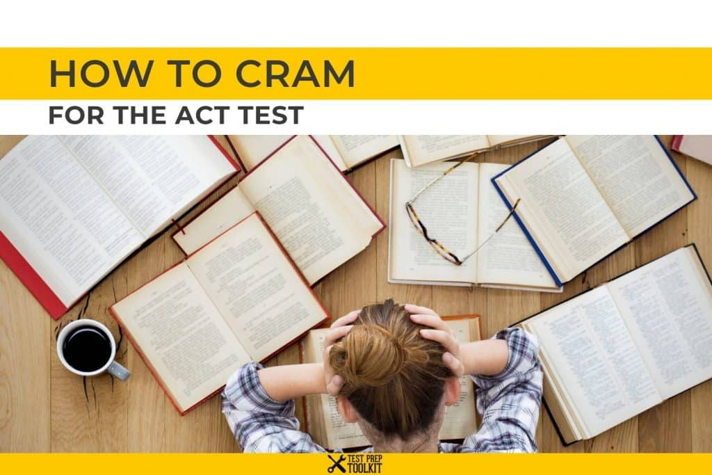 How to CRAM for the ACT Test