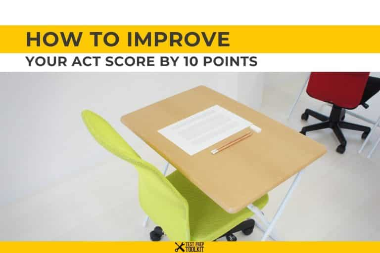 How to Improve Your ACT Score By 10 Points