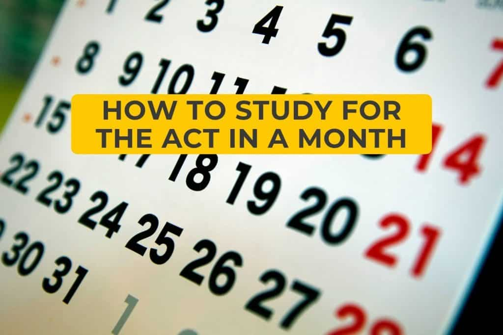 How to Study for the ACT in a Month