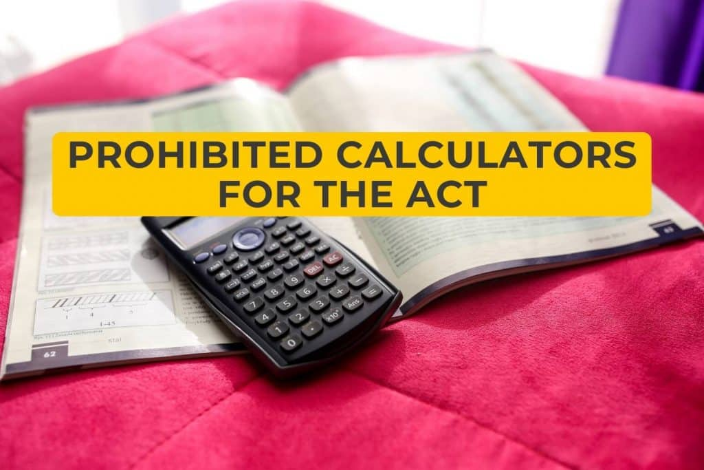 Prohibited Calculators for the ACT