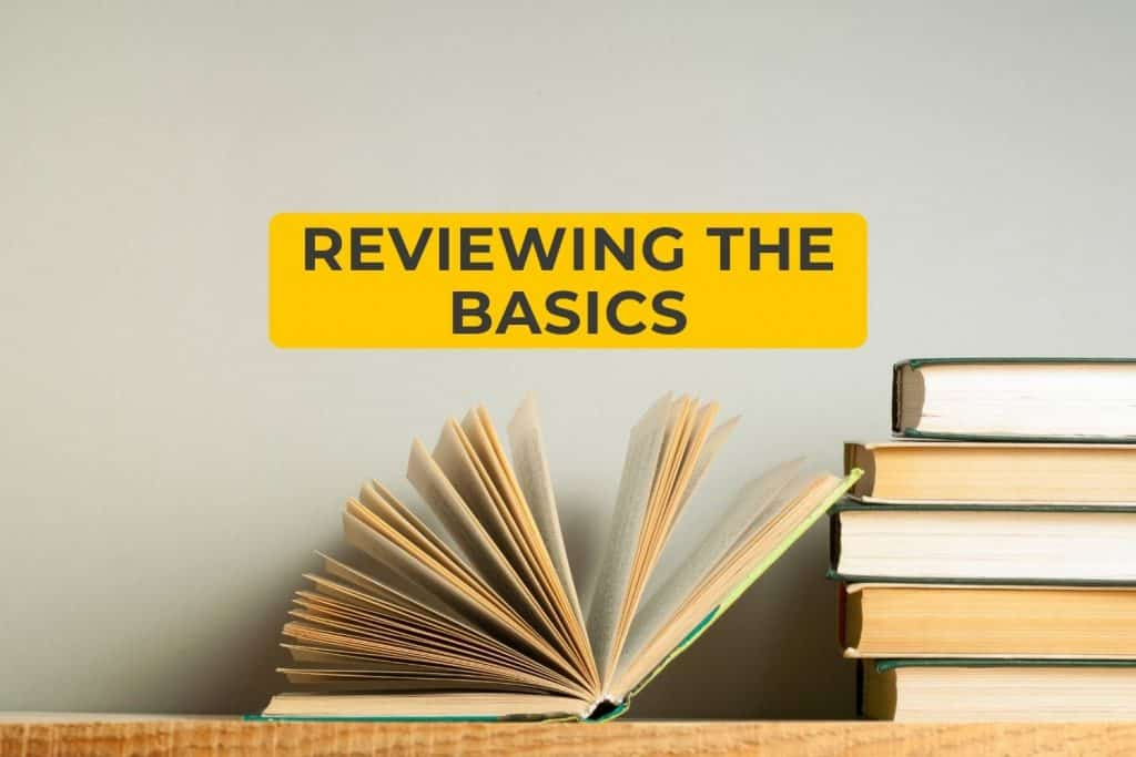 Reviewing the Basics