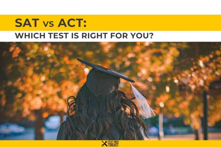 SAT vs ACT: Which Test Is Right for You