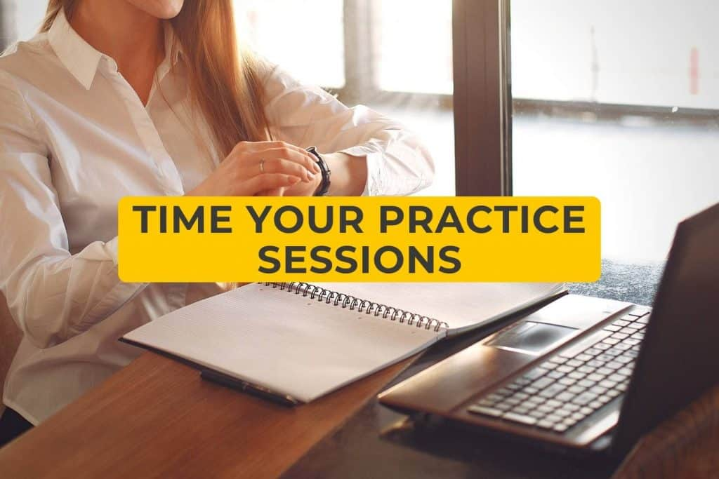 Time Your Practice Sessions