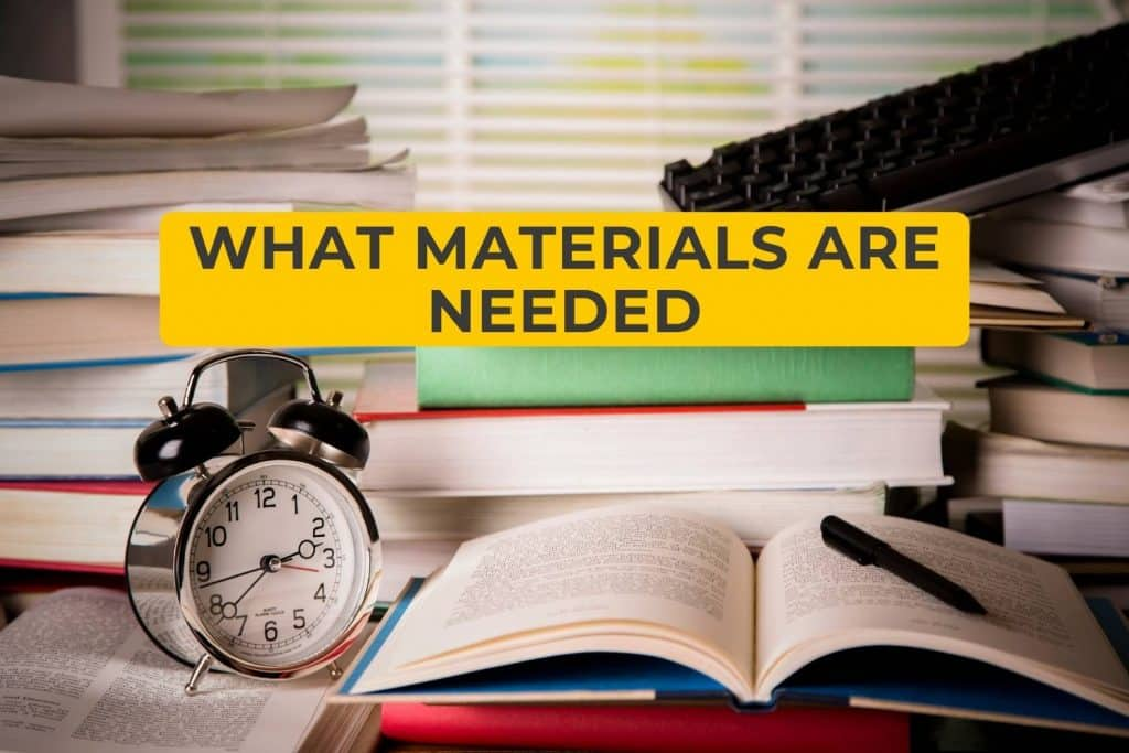 What Materials are Needed