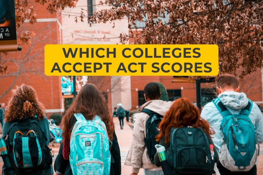Which Colleges Accept ACT Scores