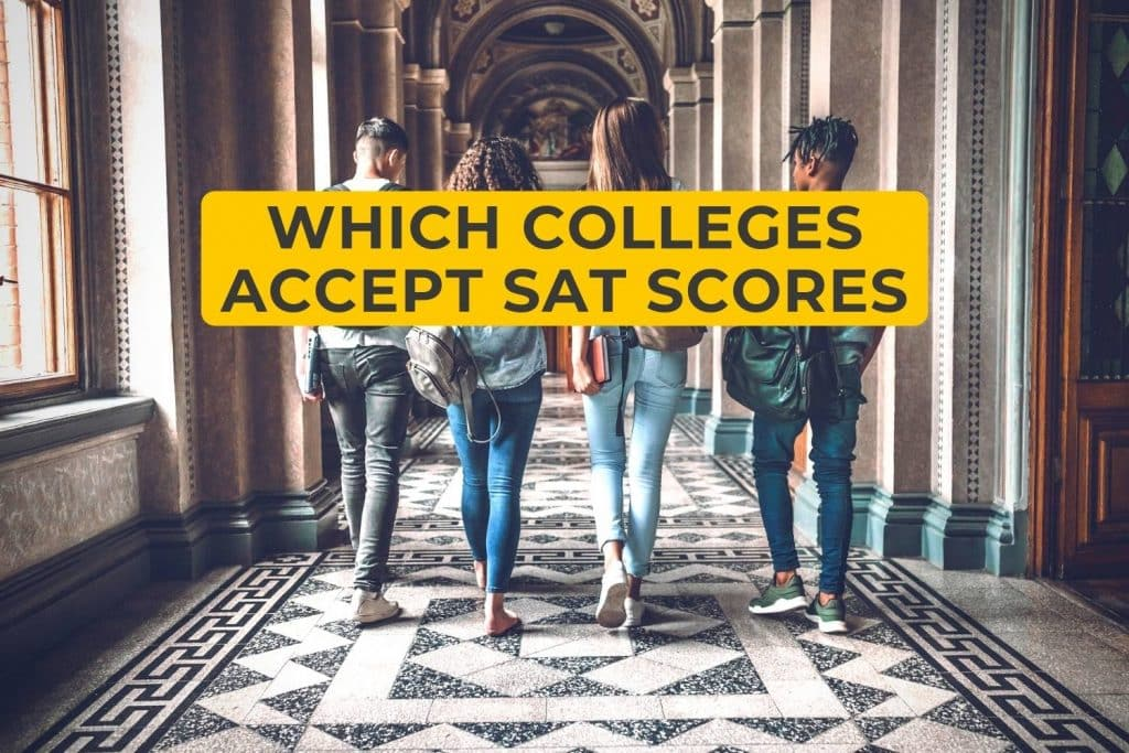 Which Colleges Accept SAT Scores