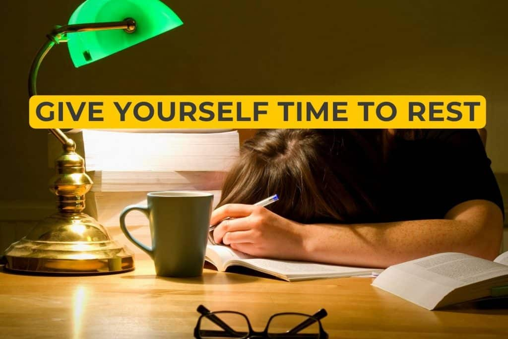 Give Yourself Time To Rest