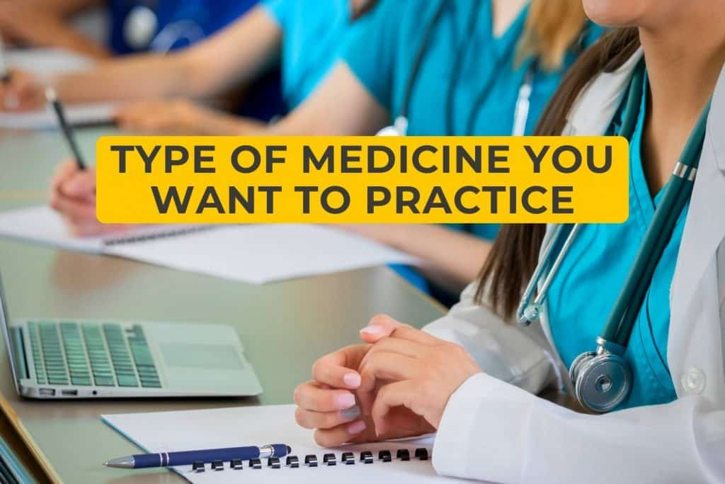 Type of Medicine You Want to Practice